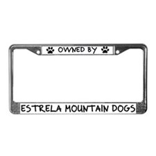 Owned by Estrela Mountain Dogs License Plate Frame
