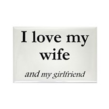 Wife/my girlfriend Rectangle Magnet (10 pack)