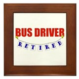 Retired Bus Driver Framed Tile