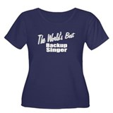 """The World's Best Backup Singer"" T"