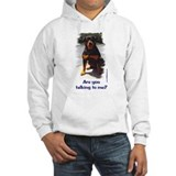 Are you talking to me Jumper Hoody