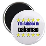 I'm Famous in Bahamas 2.25&quot; Magnet (10 pack)