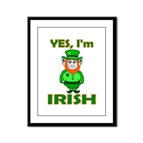 Yes I'm Irish Framed Panel Print