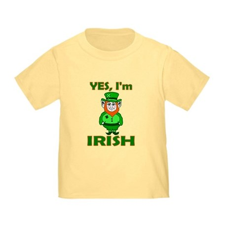 Yes I'm Irish Toddler T-Shirt