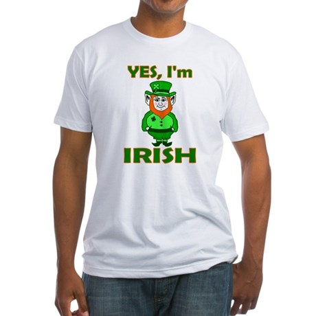 Yes I'm Irish Fitted T-Shirt
