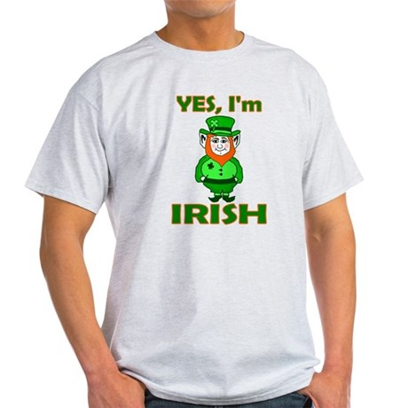 Yes I'm Irish Light T-Shirt