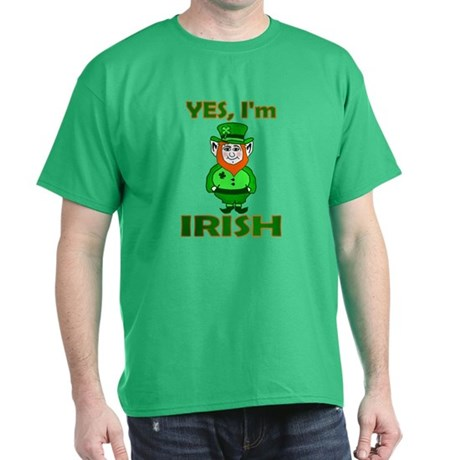 Yes I'm Irish Green T-Shirt
