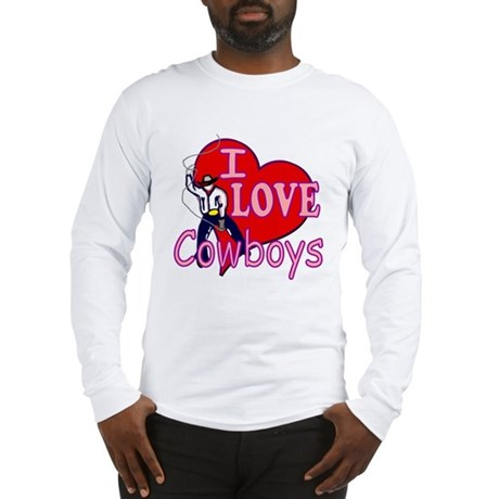 I Love Cowboys Long Sleeve T-Shirt