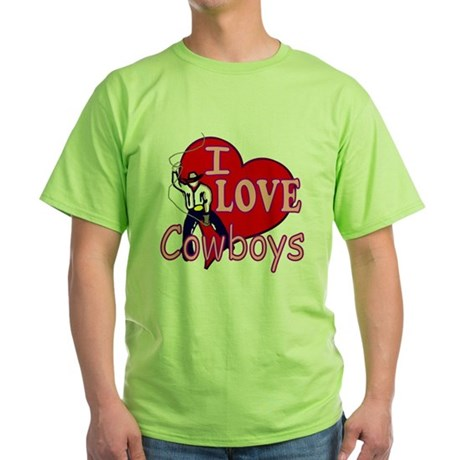 I Love Cowboys Green T-Shirt