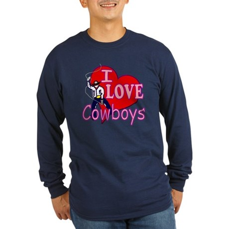 I Love Cowboys Long Sleeve Dark T-Shirt