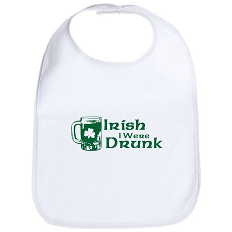 Irish I Were Drunk Bib