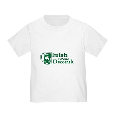 Irish I Were Drunk Toddler T-Shirt