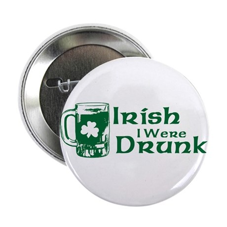 Irish I Were Drunk 2.25