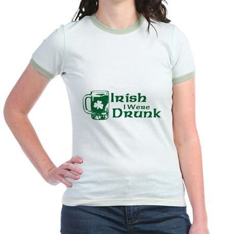 Irish I Were Drunk Jr Ringer T-Shirt