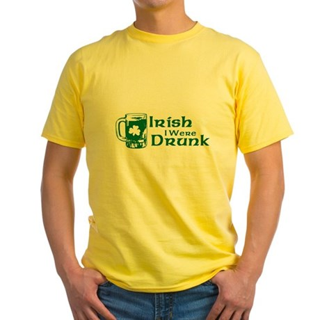 Irish I Were Drunk Yellow T-Shirt