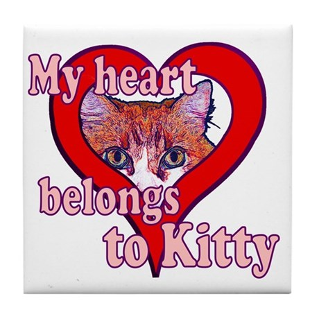 My heart belongs to kitty Tile Coaster