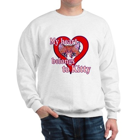 My heart belongs to kitty Sweatshirt