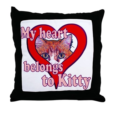 My heart belongs to kitty Throw Pillow