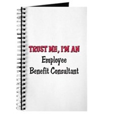 Trust Me I'm an Employee Benefit Consultant Journa