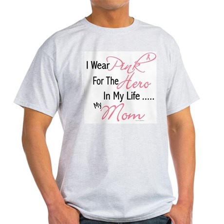 Pink For My Hero 1 (Mom) Light T-Shirt