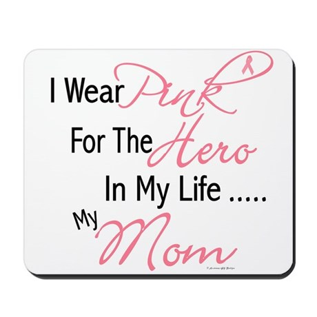 Pink For My Hero 1 (Mom) Mousepad
