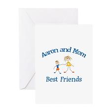Aaron& Mom - Best Friends Greeting Card