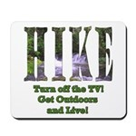 Go For A Hike Mousepad