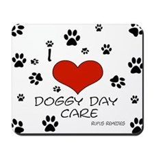 I Love Doggy Day Care 3 Mousepad