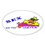 Sex On The Water Oval Sticker