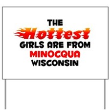 Hot Girls: Minocqua, WI Yard Sign