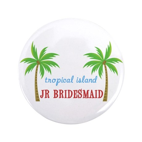 "Jr Bridesmaid Tropical 3.5"" Button"
