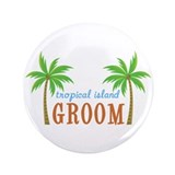 "Groom Tropical Wedding 3.5"" Button (100 pack)"