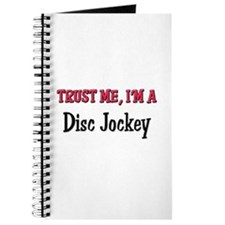 Trust Me I'm a Disc Jockey Journal