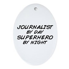 Journalist Superhero Oval Ornament