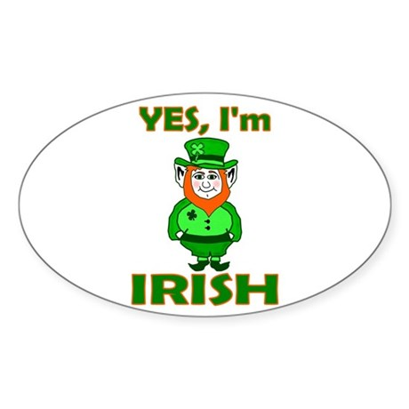 Yes I'm Irish Oval Sticker
