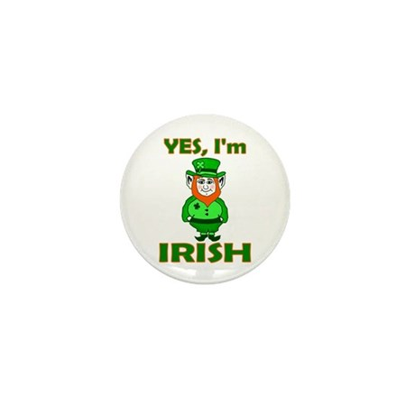 Yes I'm Irish Mini Button