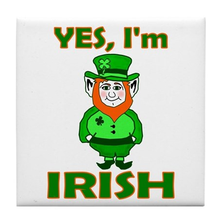 Yes I'm Irish Tile Coaster