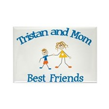 Tristan & Mom - Best Friends Rectangle Magnet