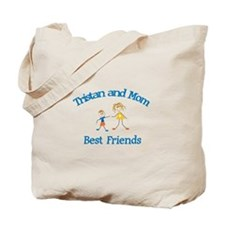 Tristan & Mom - Best Friends  Tote Bag