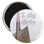 I dig dirty 2.25