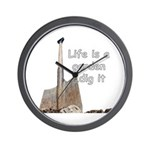 Life is a garden dig it Wall Clock