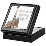 Life is a garden dig it Keepsake Box