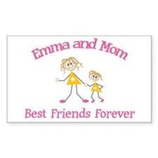 Emma & Mom - Best Friends For Sticker (Rectangular