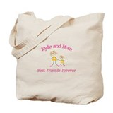 Kylie & Mom - Best Friends Fo Tote Bag