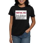 Trust Me I'm a Debt Adviser Women's Dark T-Shirt