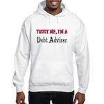 Trust Me I'm a Debt Adviser Hooded Sweatshirt