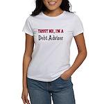 Trust Me I'm a Debt Adviser Women's T-Shirt