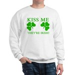 Naughty Kiss Me They're Irish Sweatshirt