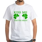 Naughty Kiss Me They're Irish White T-Shirt