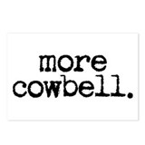 more cowbell. Postcards (Package of 8)